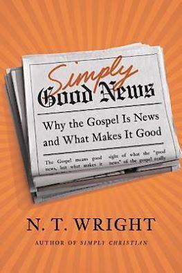 복음: 단순히 좋은 소식(Simply Good News)
